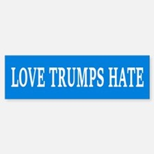 LOVE TRUMPS HATE Bumper Car Car Sticker