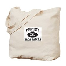 Property of Baca Family Tote Bag