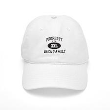 Property of Baca Family Baseball Cap