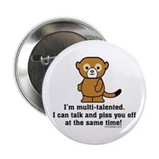 "Funny Sarcastic Monkey 2.25"" Button"