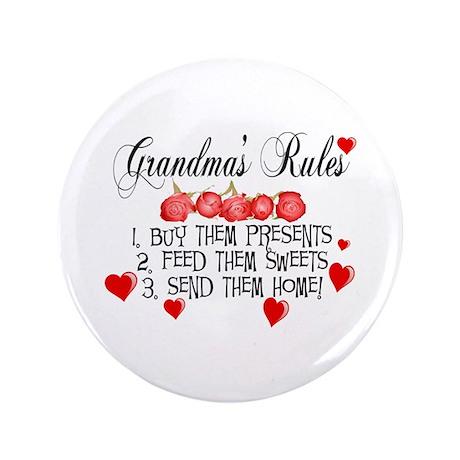 """Grandma's Rules 3.5"""" Button"""