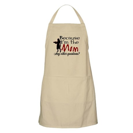 Because I'm the Mom BBQ Apron