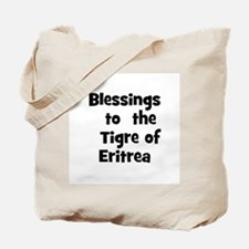 Blessings  to  the  Tigre of  Tote Bag