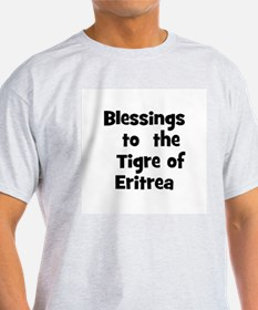 Blessings  to  the  Tigre of  T-Shirt