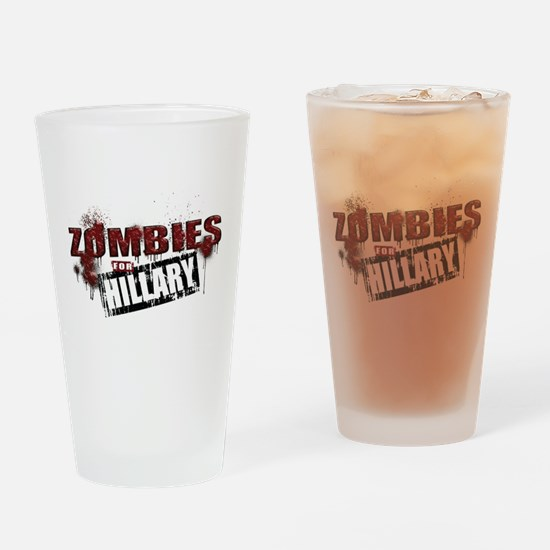 Zombies for Hillary Drinking Glass