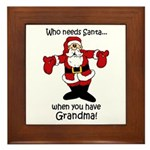 Who needs Santa Framed Tile
