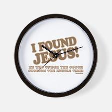 I Found Jesus Wall Clock