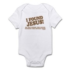 I Found Jesus Infant Bodysuit