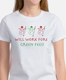 Work Fore Green Fees - Tee