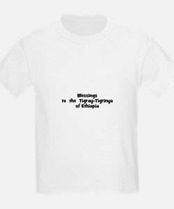 Blessings  to  the  Tigray-Ti T-Shirt