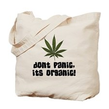Don't Panic, Its organic! Tote Bag