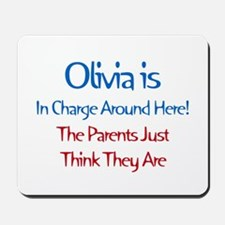 Olivia Is In Charge Mousepad