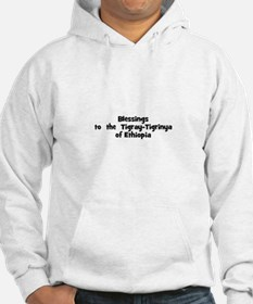 Blessings to the Tigray-Ti Hoodie