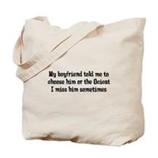 Boyfriend or Ocicat Tote Bag