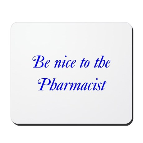 Pharmacist Mousepad