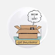 """Cat Philosophy 3.5"""" Button"""