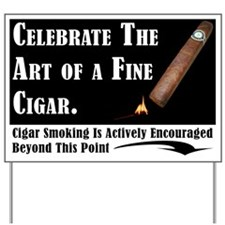 Cigar Afficionado Yard sign