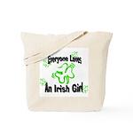 Everyone loves an Irish Girl Tote Bag