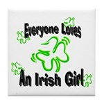 Everyone loves an Irish Girl Tile Coaster