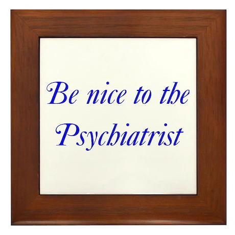 Psychiatrist Framed Tile