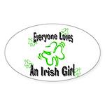 Everyone loves an Irish Girl Oval Sticker