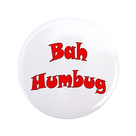 "Bah Humbug! 3.5"" Button (100 pack)"