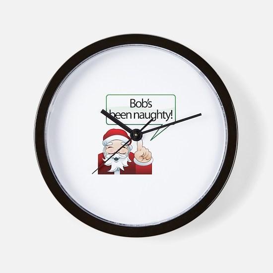 Bob 's Been Naughty Wall Clock