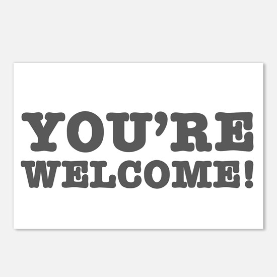 YOURE WELCOME! Postcards (Package of 8)