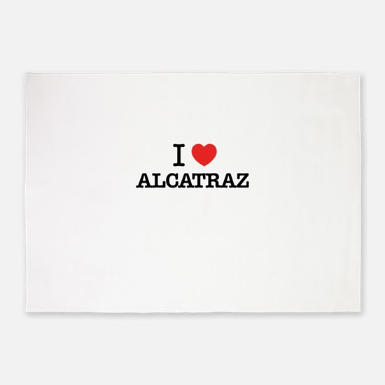 I Love ALCATRAZ 5'x7'Area Rug