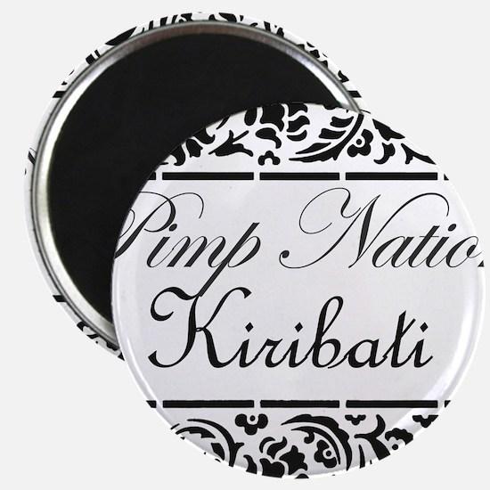 Pimp Nation Kiribati Magnet