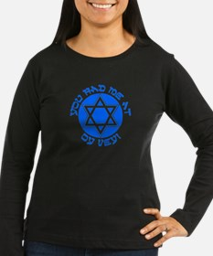 YIDDISH HUMOR T-SHIRT T-Shirt