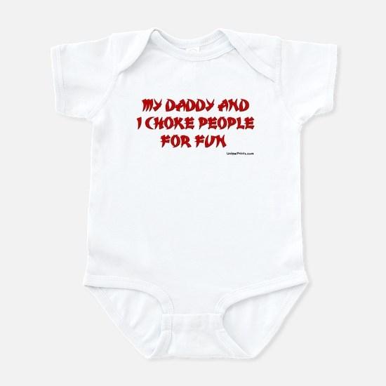 CHOKE FOR FUN (DADDY) Infant Bodysuit
