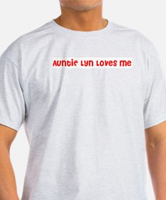 AuntiE Lyn Loves Me T-Shirt