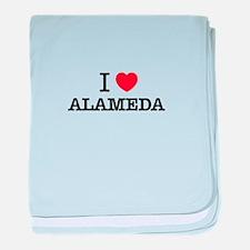 I Love ALAMEDA baby blanket