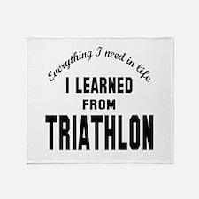 I learned from Triathlon Throw Blanket