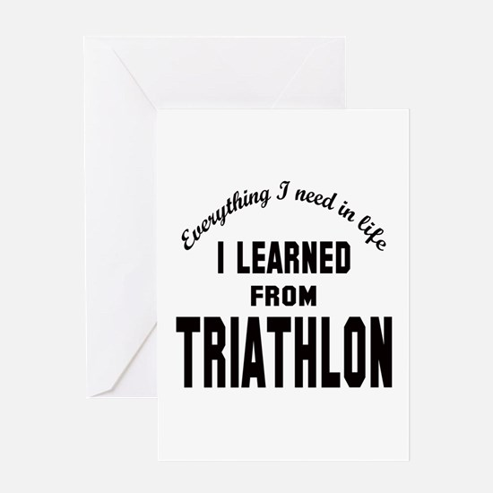 I learned from Triathlon Greeting Card