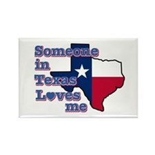 Someone in Texas loves me Rectangle Magnet