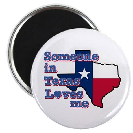 Someone in Texas loves me Magnet