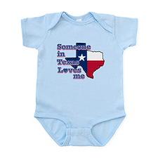 Someone in Texas loves me Infant Bodysuit