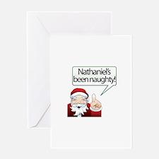 Nathaniel 's Been Naughty Greeting Card