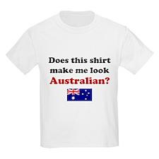 Make Me Look Australian T-Shirt