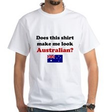 Make Me Look Australian Shirt