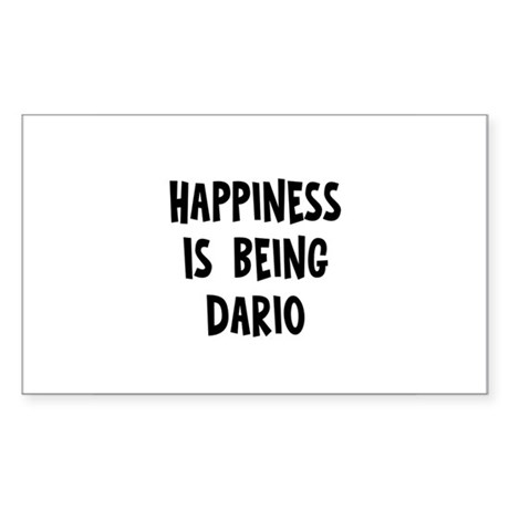Happiness is being Dario Rectangle Sticker