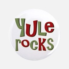 """Yule Rocks Yulefest Pagan Holiday 3.5"""" Button"""
