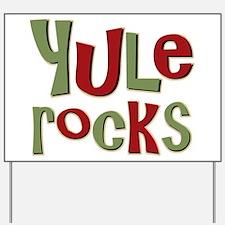 Yule Rocks Yulefest Pagan Holiday Yard Sign