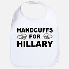 Handcuffs for Hillary! Bib