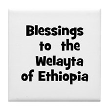 Blessings  to  the  Welayta o Tile Coaster