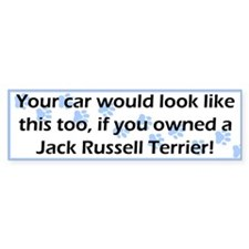 Your Car Jack Russell Terrier Bumper Bumper Sticker