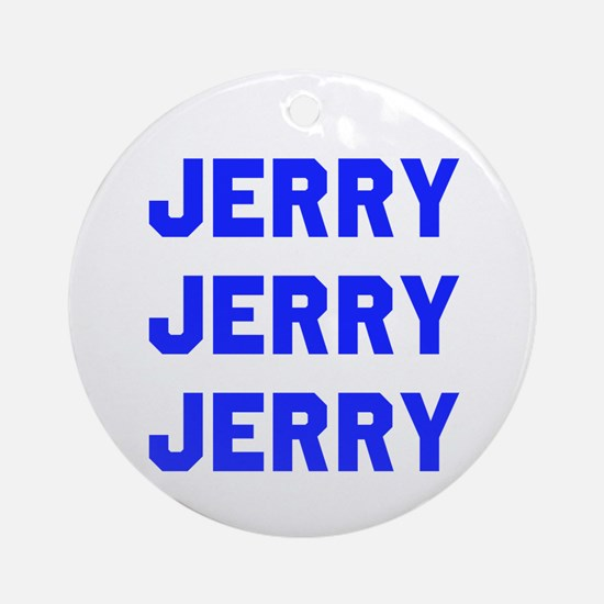 Jerry Jerry Jerry Round Ornament