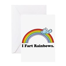 I Fart Rainbows. Greeting Card